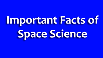 Important Facts of Space Science, Shuttle, Satellite, Launch, Research Centre, Space Science Gk Questions Quiz in Hindi