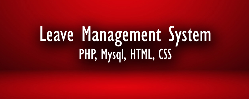 Download Free Online Leave Management System Using PHP And MySQL